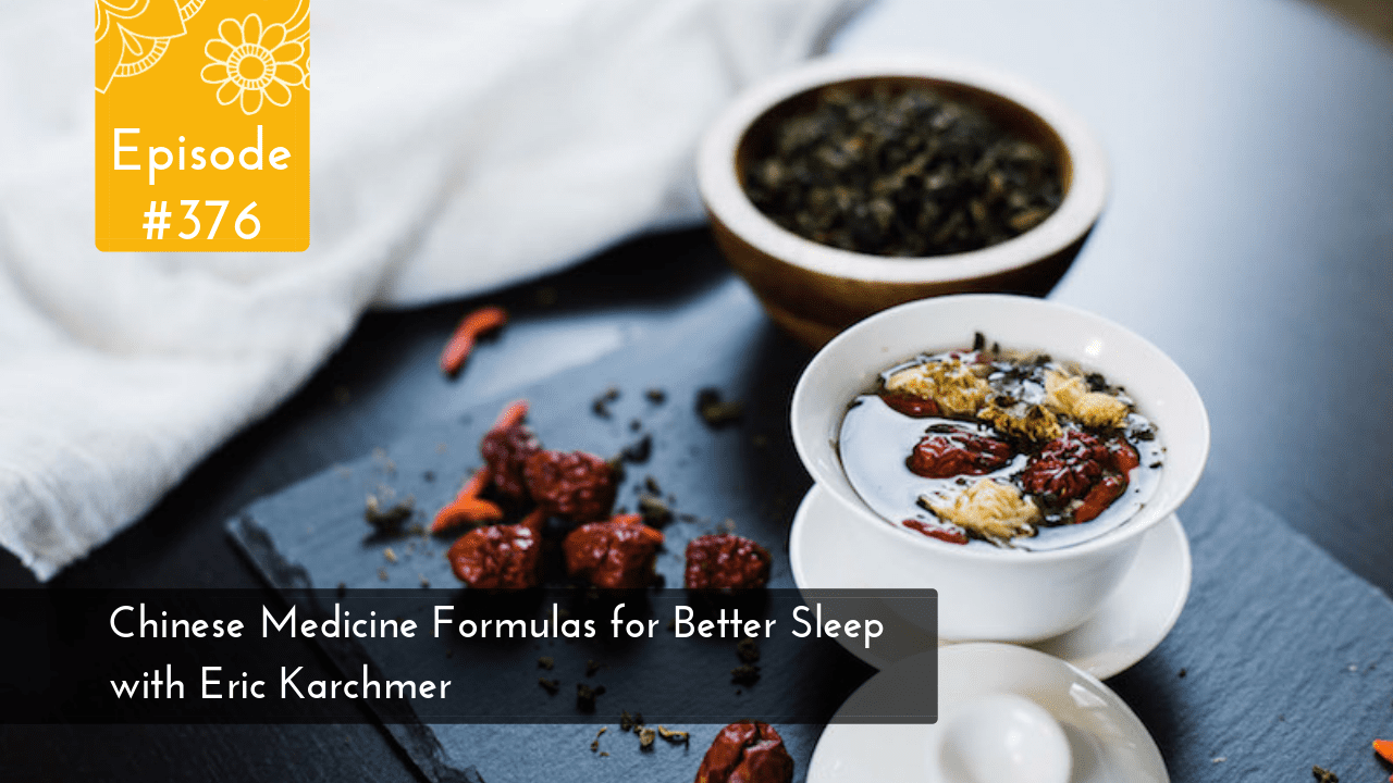 Chinese Medicine Formulas for Better Sleep
